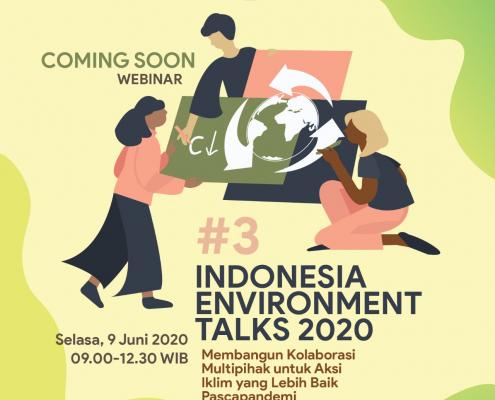 Indonesia Environment Talks 2020 #3